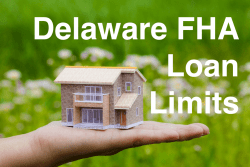 Delaware FHA Loan Limits