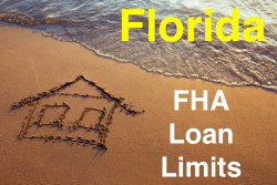 Florida FHA Loan Limits