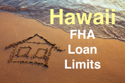 Hawaii FHA Loan Limits
