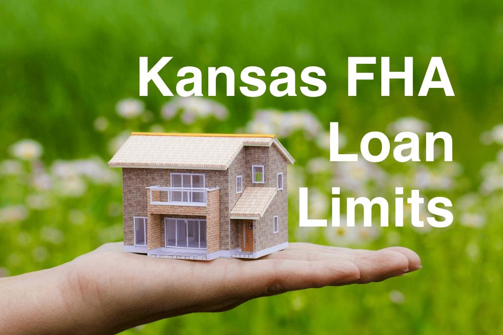 Kansas FHA Loan Limits
