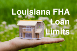 Louisiana FHA Loan Limits