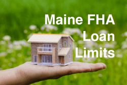Maine FHA Loan Limits