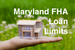 Maryland FHA Loan Limits