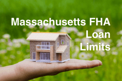 Massachusetts FHA Loan Limits