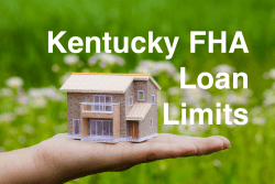 Kentucky FHA Loan Limits