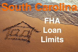 South Carolina FHA Loan Limits
