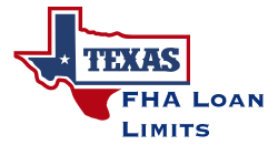 Texas FHA Loan Limits
