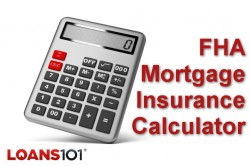 FHA Mortgage Insurance Calculator