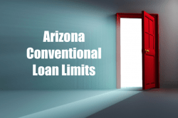 Arizona Conventional Loan Limits