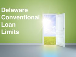 Delaware Conventional Loan Limits