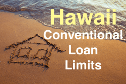 Hawaii Conventional Loan Limits