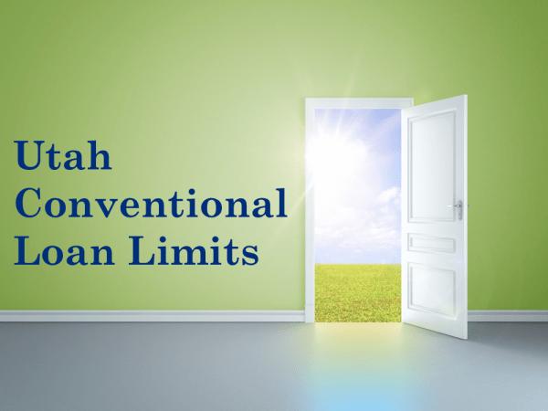 Utah Conventional Loan Limits