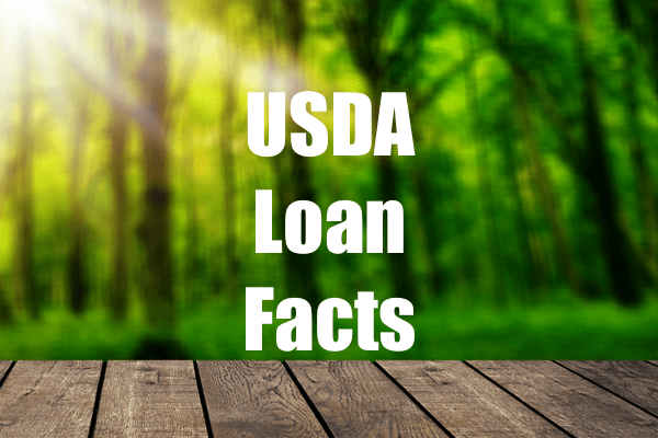 7 USDA Loan Facts