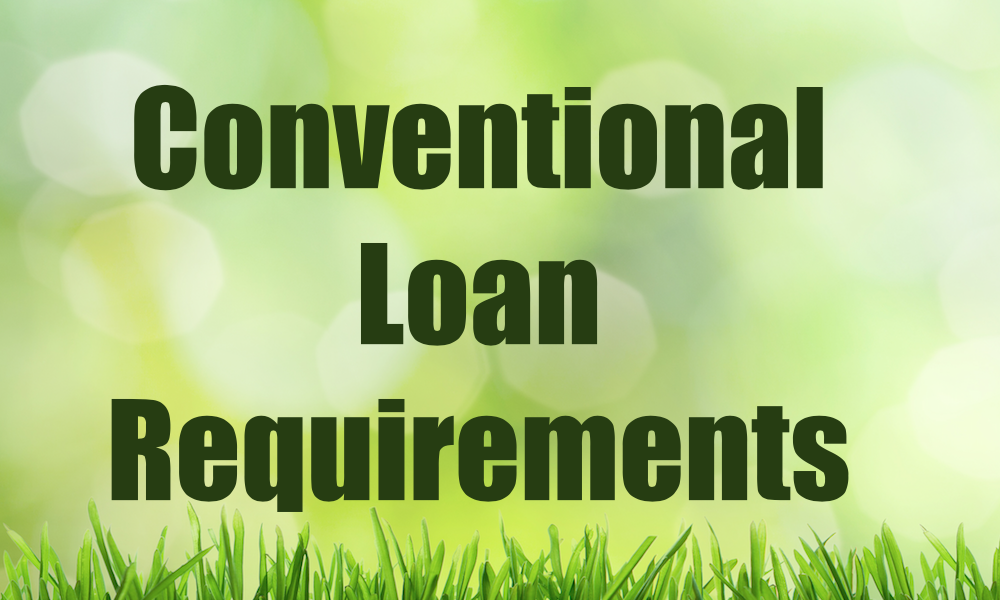 Conventional Cash Out Refinance Requirements