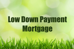 Low Down Payment Mortgage