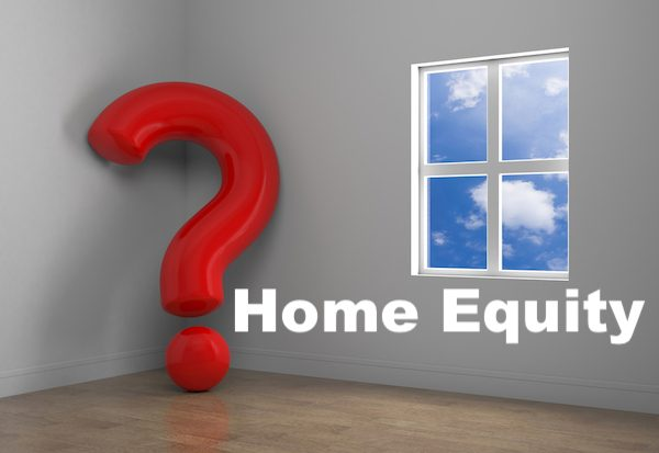 Home Equity Questions